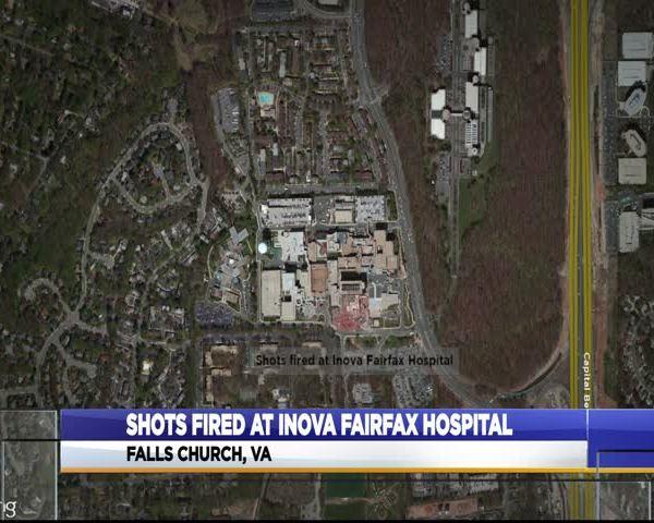 Shots fired at Inova Fairfax Hospital_41800014-159532