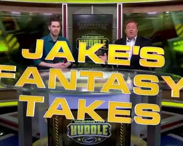 The Washington Huddle: Jake's Fantasy Takes