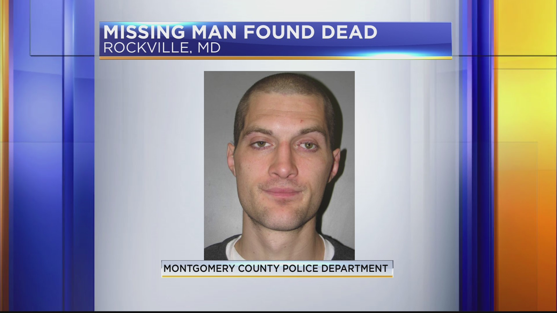 Missing Rockville man found dead